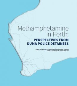 Methamphetamine in Perth: Perspectives from DUMA police detainees
